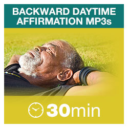 Backward Daytime Affirmations MP3s