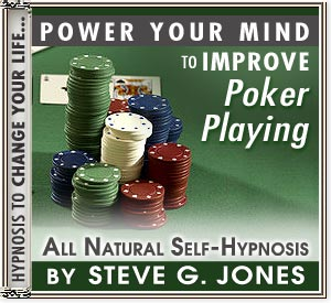 Improve poker playing Power Your Mind Hypnosis CD