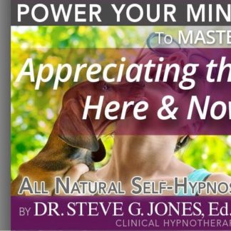 Appreciating the Here & Now Hypnosis MP3