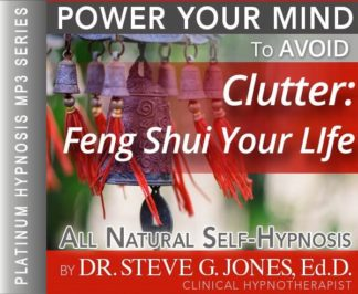 Avoid Clutter and Feng Shui Your Life Hypnosis MP3