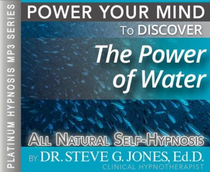Discover the Power of Water Hypnosis MP3