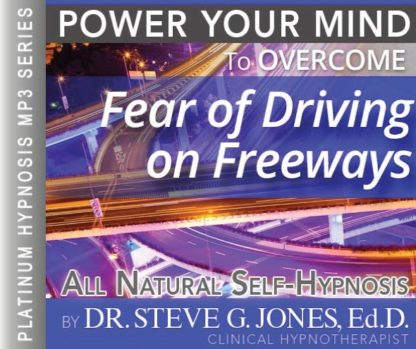 Fear of Driving on Freeways Hypnosis MP3