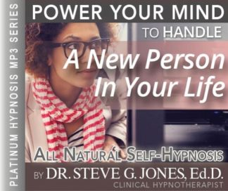 Handle a New Person in Your Life Hypnosis MP3