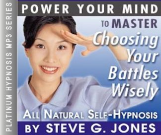 Master Choosing Your Battles Wisely Hypnosis MP3