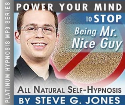 Stop Being Mr. Nice Guy Hypnosis MP3