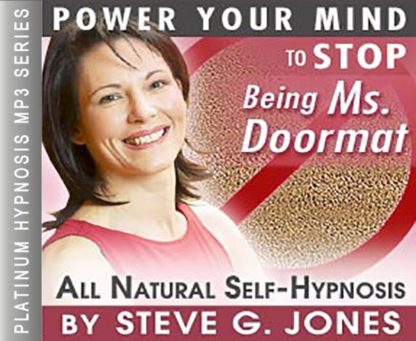 Stop Being Ms. Doormat Hypnosis MP3