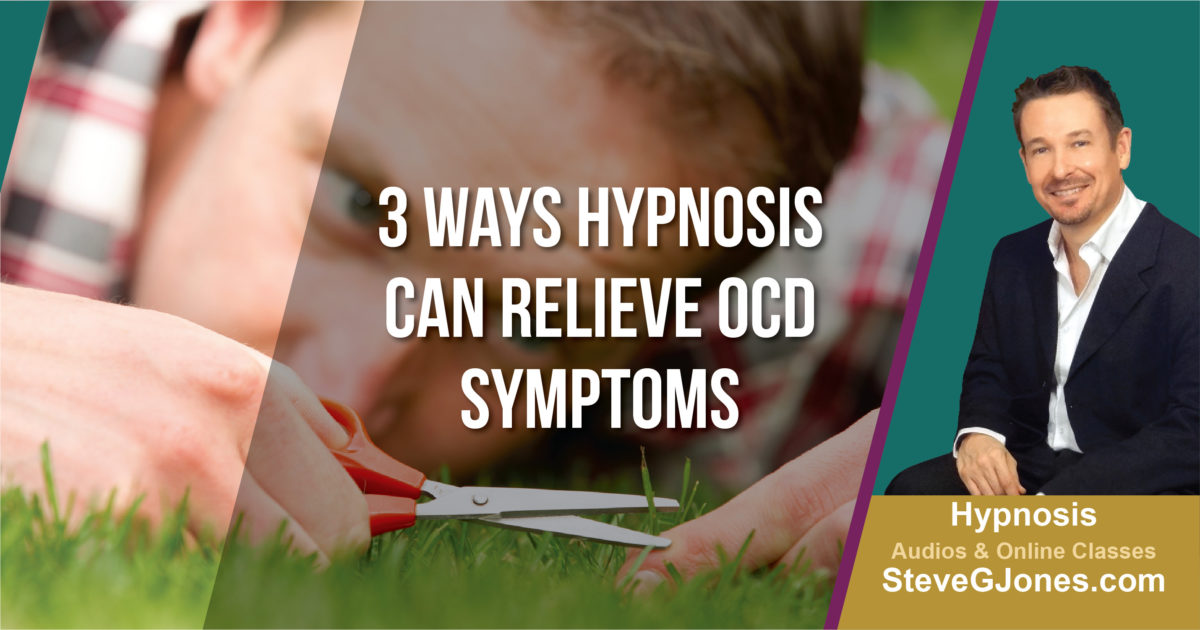 Hypnosis for OCD | Dr. Steve G. Jones