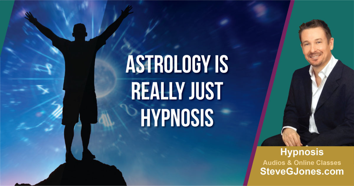 Astrology is Really Just Hypnosis | Dr. Steve G. Jones