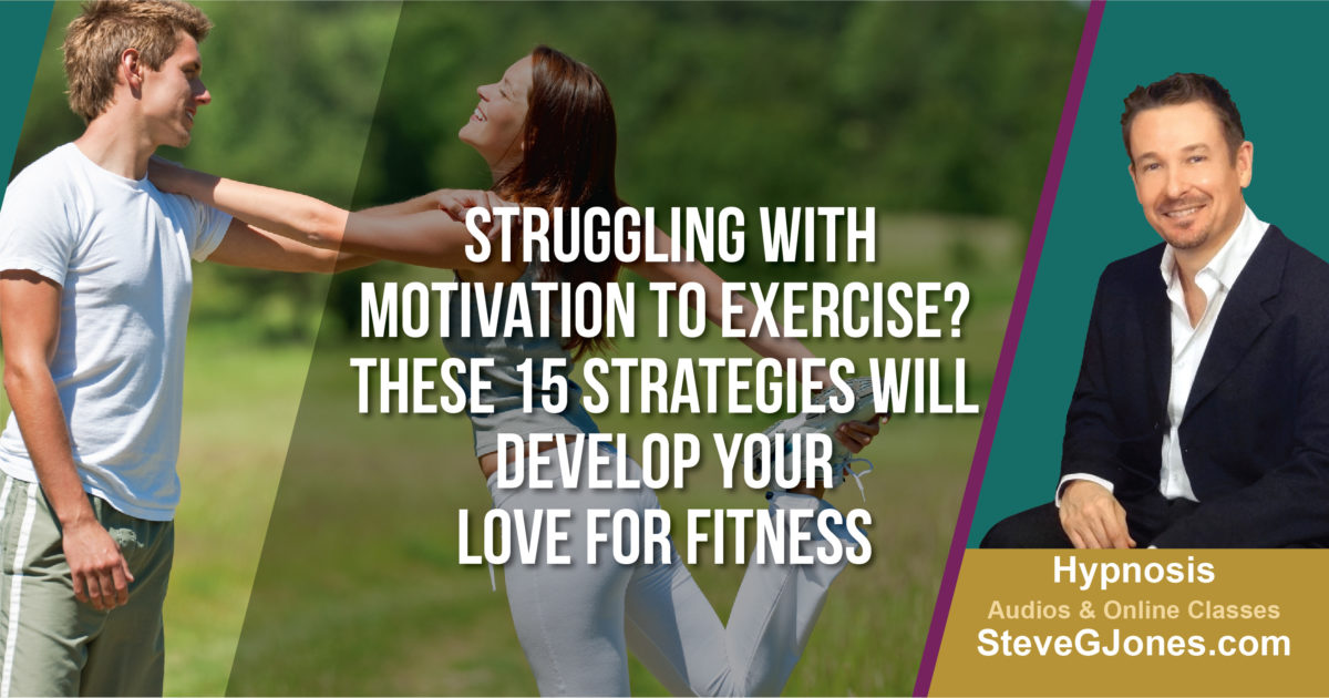 Develop Your Love for Fitness | Dr. Steve G. Jones