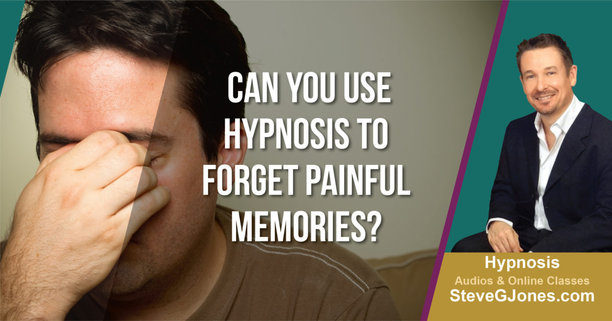 Can You Use Hypnosis to Forget Painful Memories? | Dr. Steve G. Jones