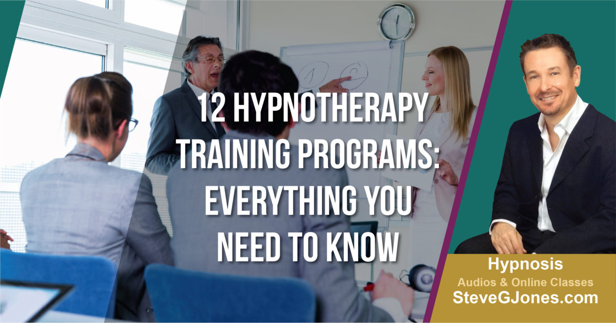 12 Hypnotherapy Training Programs Review | Dr. Steve G. Jones