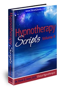 Hypnotherapy Scripts Volume 9